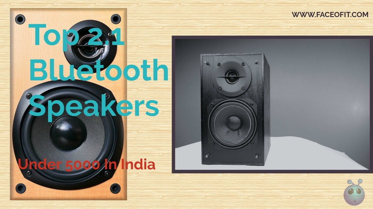 2,1: Best 2.1 Bluetooth Speakers In India Under 5000 From F&D