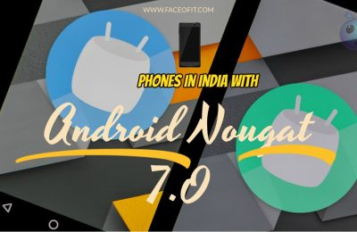 Smartphones With Android Nougat