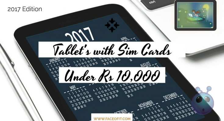 Tablets under Rs 10000 with 4G Sim Cards