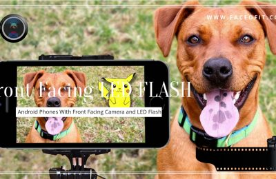 Android Phones With Front Facing Camera and LED Flash