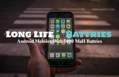Android Mobiles With Large 5000 MAH