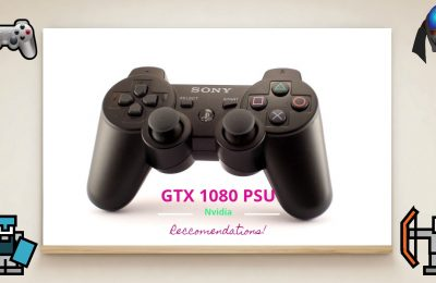 Best Nvidia GTX 1080 SLI Power Supply