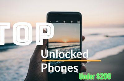 best unlocked Android Smartphones Under 200$
