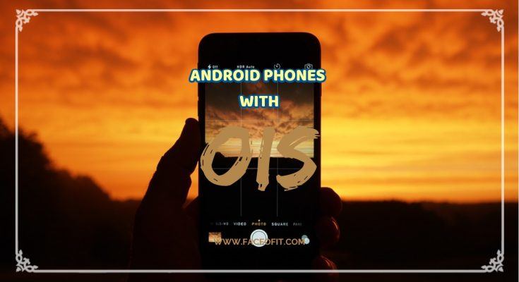 Android Phones With OIS