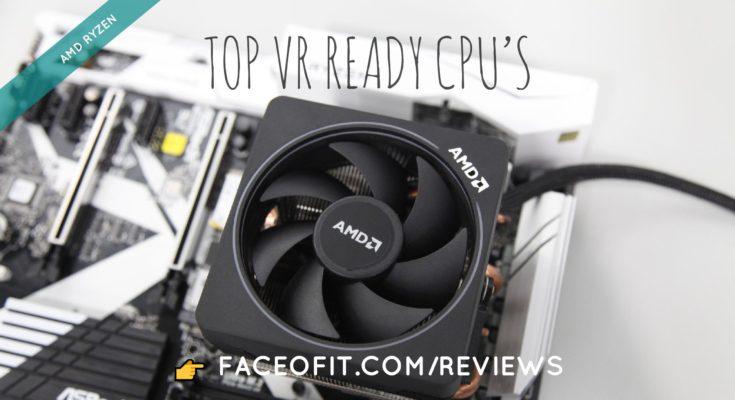 VR Ready AMD Ryzen Processors