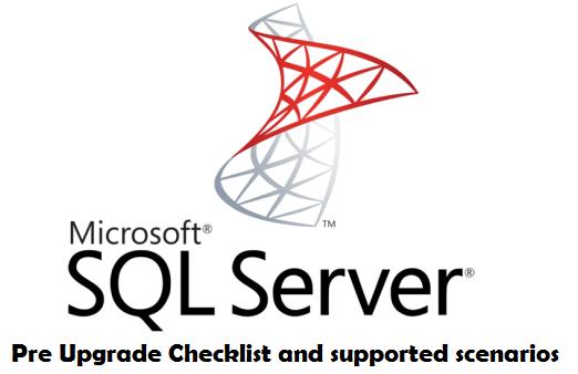 SQL Server 2016 Pre Upgrade Checklist and Unsupported Scenarios