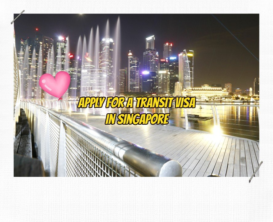 How to Get a Transit Visa in Singapore for Indian Nationals for 3 Days