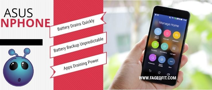 How To Resolve and Fix Fast Battery Draining Issue in Asus ZenPhone 2 5