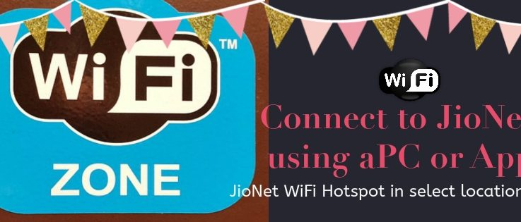 How to Connect To Reliance JioNet WiFi Hotspot Using PC Android & iOS