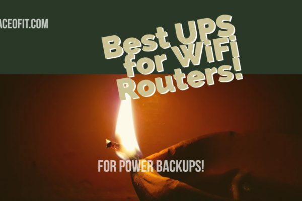 Best UPS for WiFi Routers