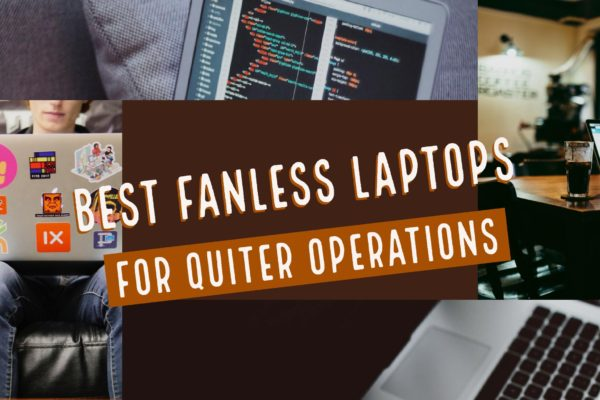 Best Fanless Laptops