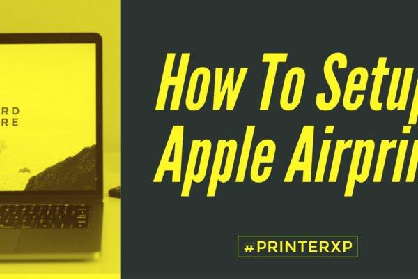 How To Setup Apple Airprint