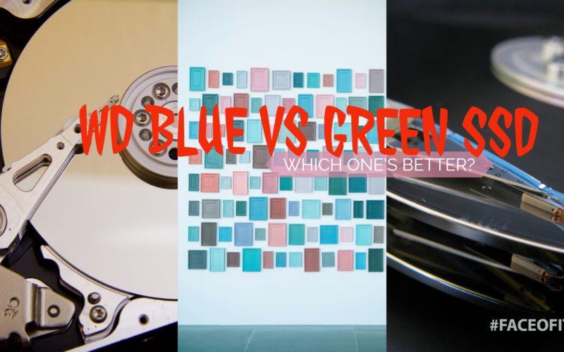 WD Blue vs Green SSD