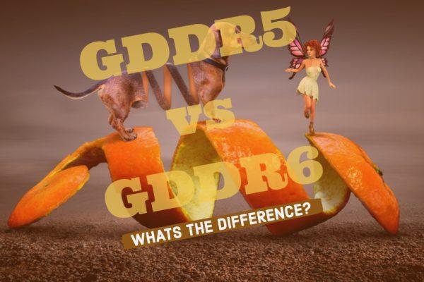 GDDR5 vs GDDR6