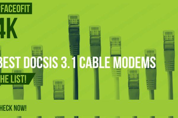 Best DOCSIS 3.1 Cable Modems