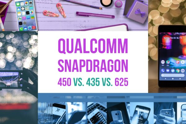 Qualcomm Snapdragon 450 Vs. 435 Vs. 625
