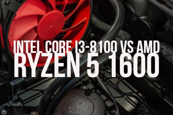 Intel Core i3-8100 vs AMD Ryzen 5 1600