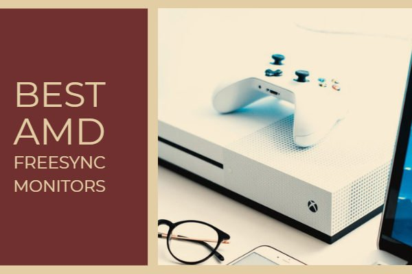Best AMD FreeSync Monitors