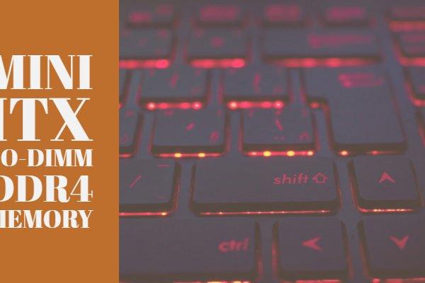 Mini ITX SO-DIMM DDR4 Memory