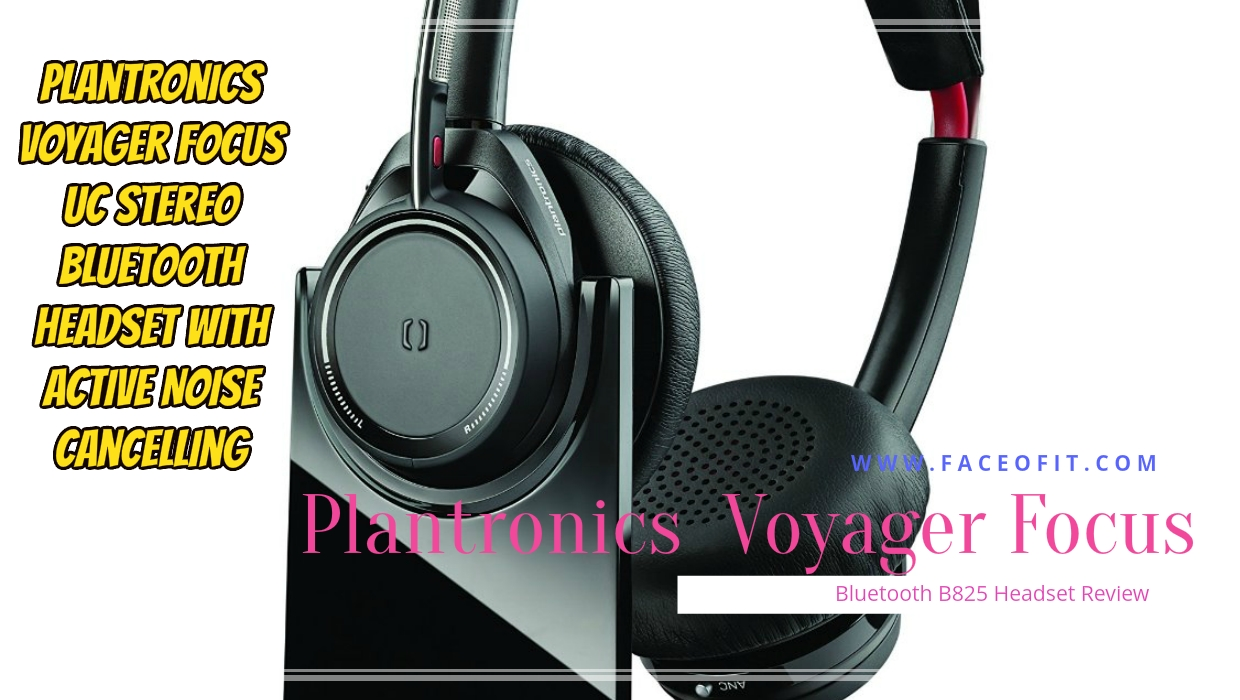 Plantronics Voyager Focus Uc Stereo Bluetooth B825 Headset Review