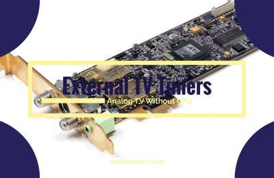 Best External TV Tuner Cards For Desktop