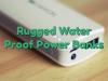 Rugged Waterproof Powerbanks