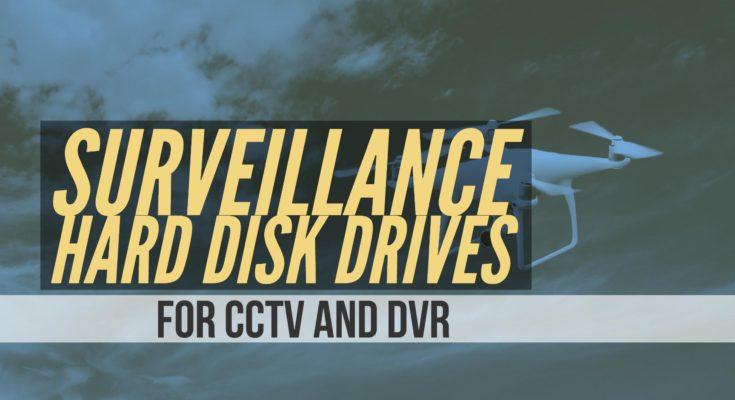 Best Surveillance Hard Disk Drive