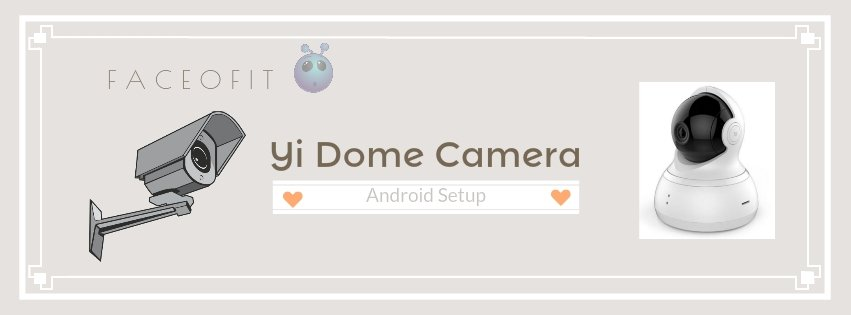 Android setup for yi dome wireless ip security surveillance 720p camera android setup for yi dome publicscrutiny Images