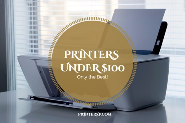 Best All-in-One Inkjet Printer Under $100 from HP Epson Brother & Canon