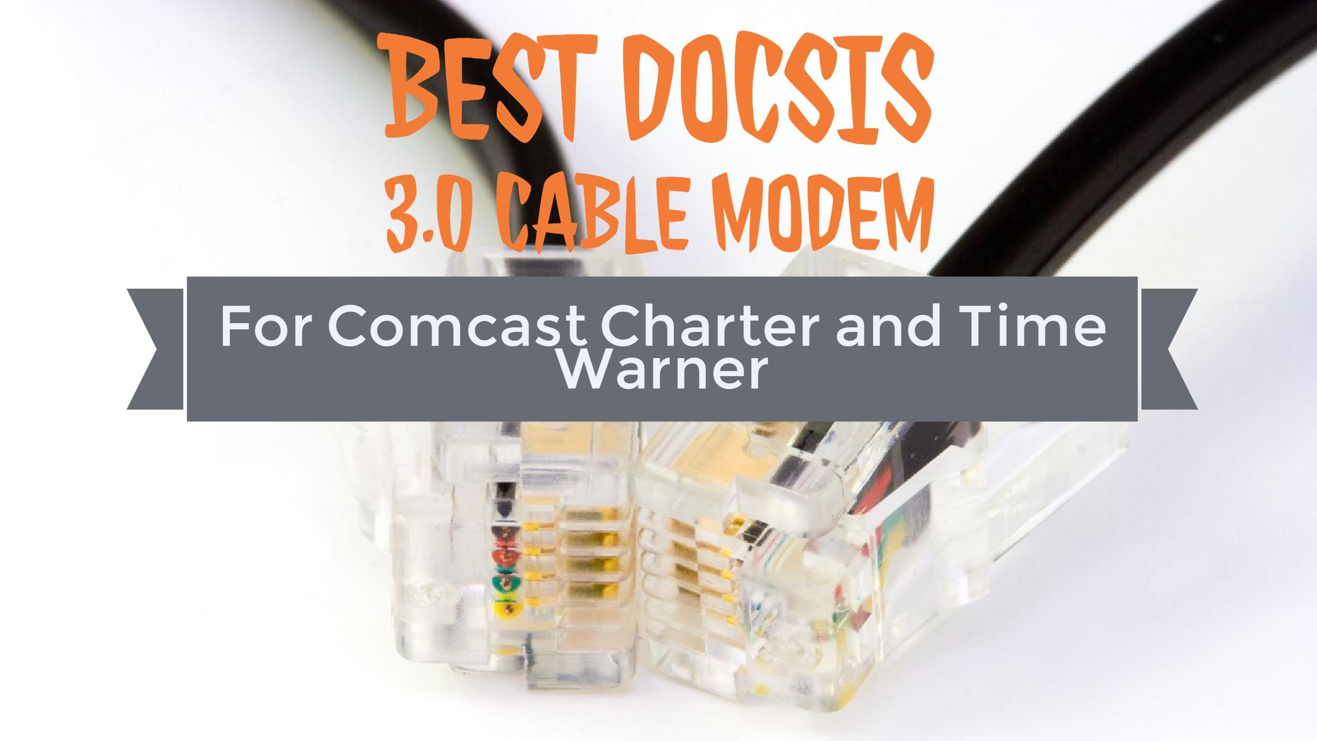 Best DOCSIS 3.0 Cable Modem