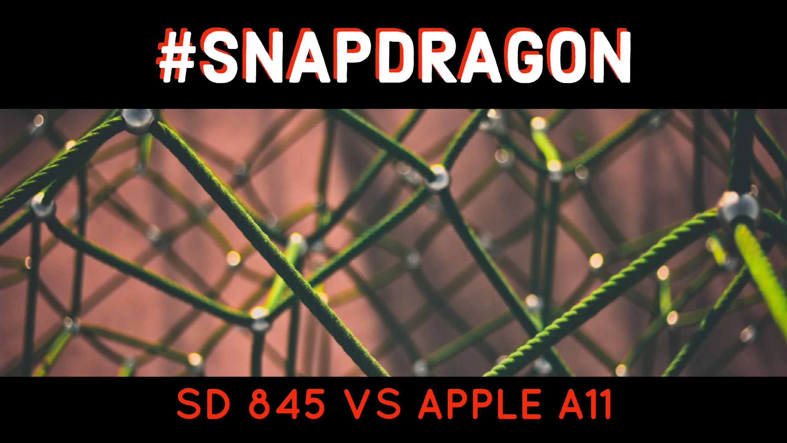 Snapdragon 845 vs A11 Bionic Chip - Based on Rumored Specifications