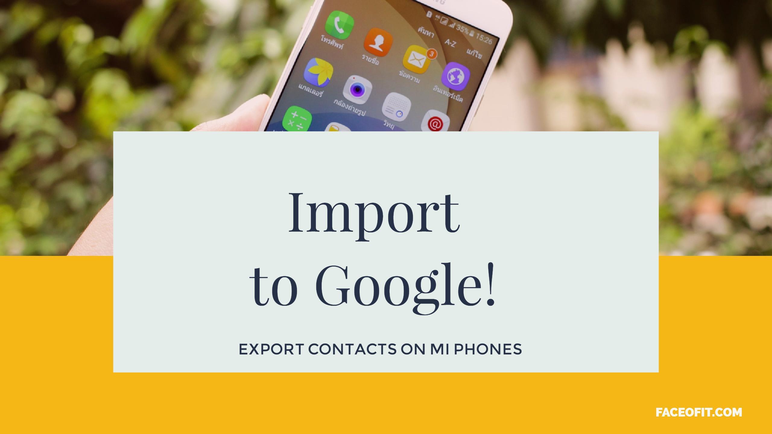 Export Contacts on Xiaomi Mi Phones