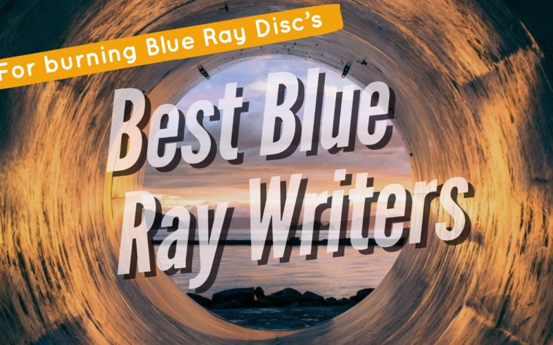 Best Blue Ray Burners