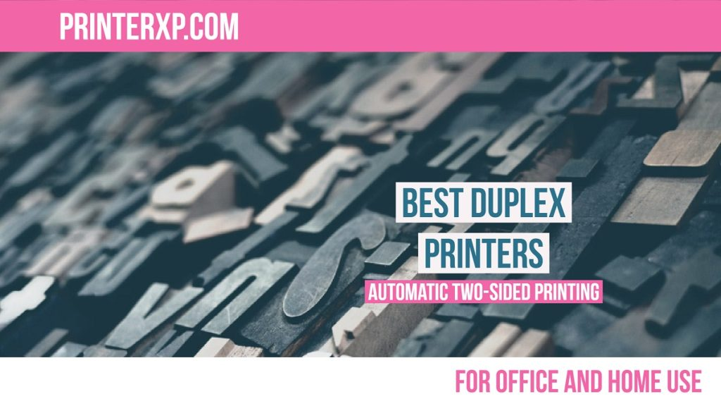 Best Duplex Printers for Automatic Double Sided Printing