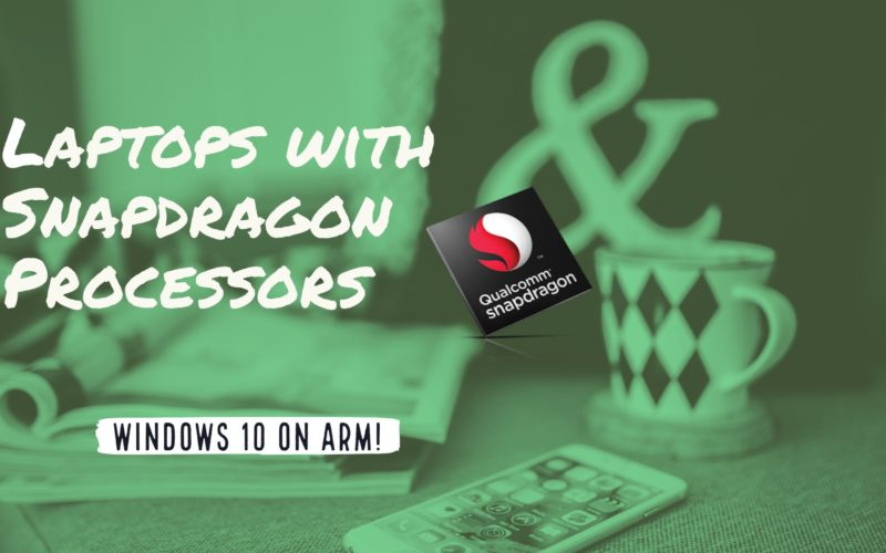 Laptops with Snapdragon Processors