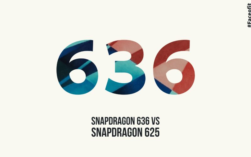 Snapdragon 636 Vs Snapdragon 625: SOC Specifications Comparison