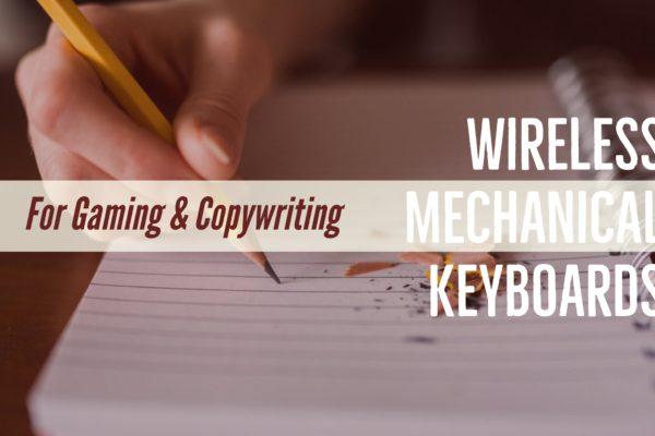 Wireless Mechanical Keyboards