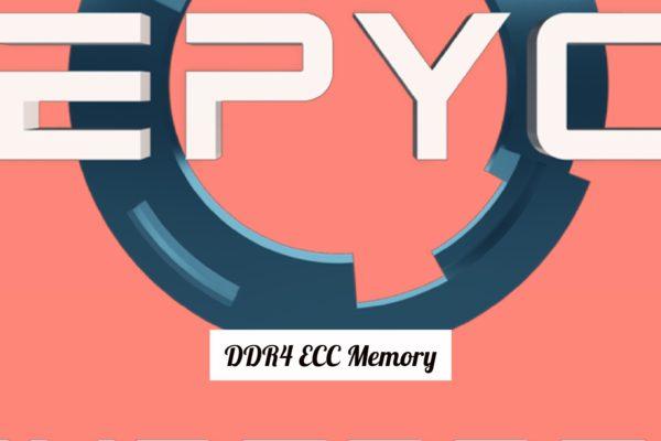 AMD EPYC ECC DDR4 RAM