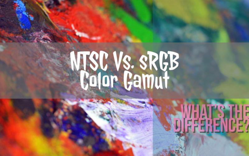 NTSC Vs. sRGB Color Gamut