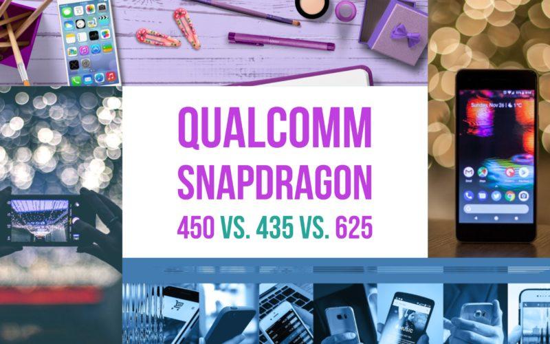 Qualcomm Snapdragon 450 Vs. 435 Vs. 625