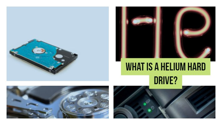 What Is A Helium Hard Drive?