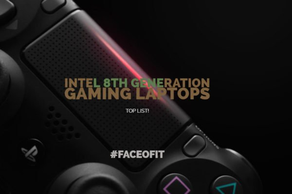Intel 8th Generation Gaming Laptops