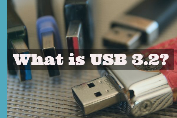 What is USB 3.2?