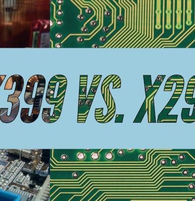 X399 vs. X299