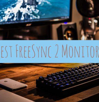 Best FreeSync 2 Monitors