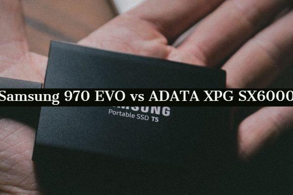 Samsung 970 EVO vs ADATA XPG SX6000