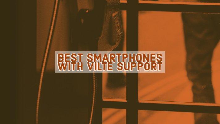 Smartphones with ViLTE