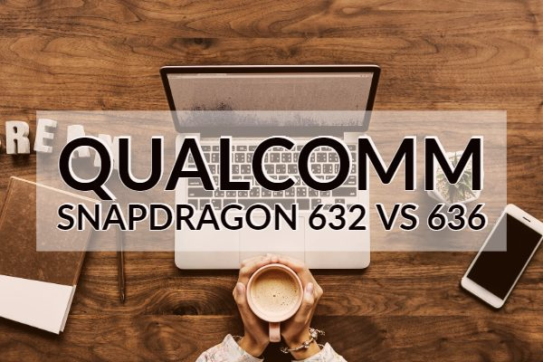 Qualcomm Snapdragon 632 vs 636