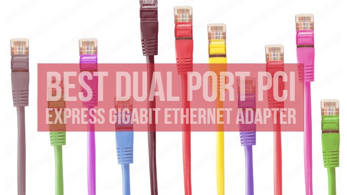 Dual Port PCI Express (PCIe x4) Gigabit Ethernet Server Adapter