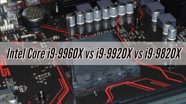 Intel Core i9-9960X vs i9-9920X vs i9-9820X
